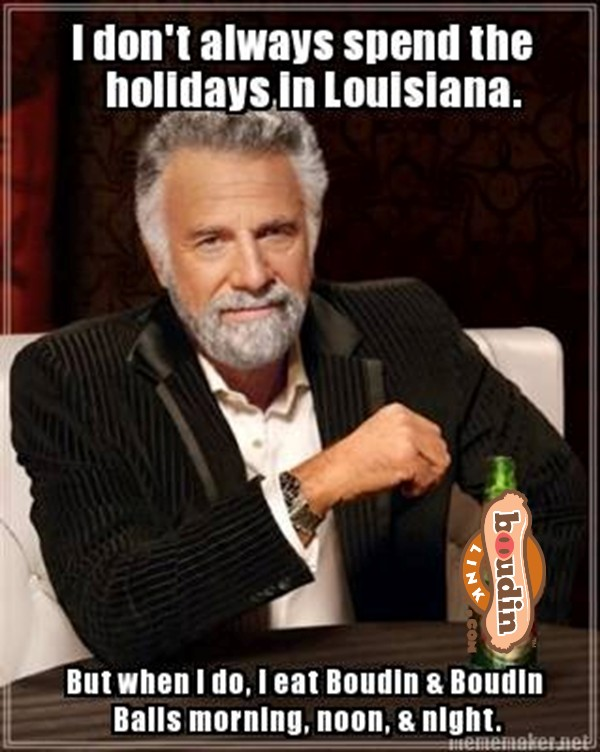 The Most Interesting Man in the World Louisiana